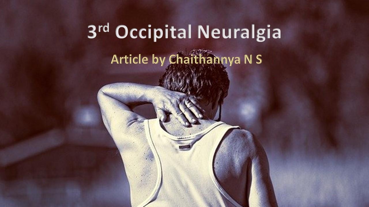 THIRD OCCIPITAL NEURALGIA